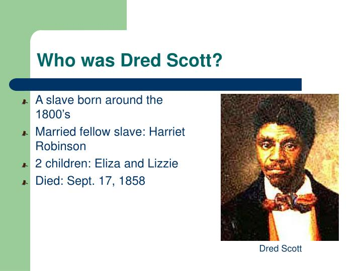 who was dred scott