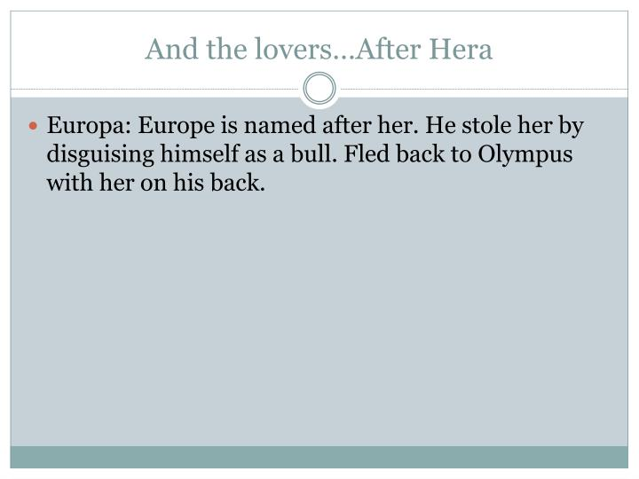 And the lovers…After Hera