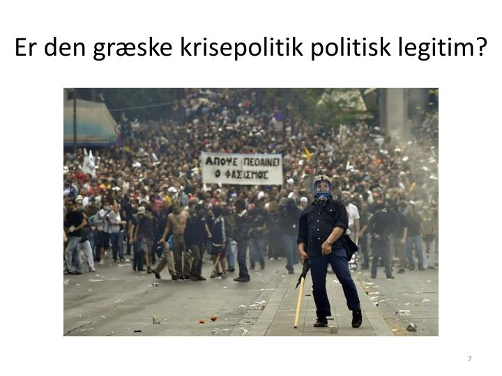 Er den græske krisepolitik politisk legitim?