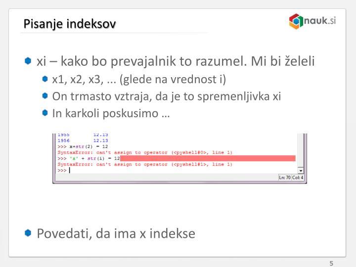 Pisanje indeksov