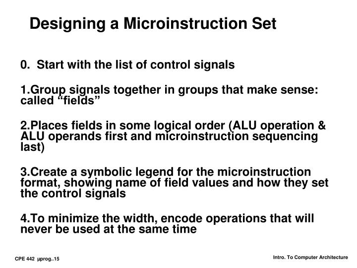 Designing a Microinstruction Set