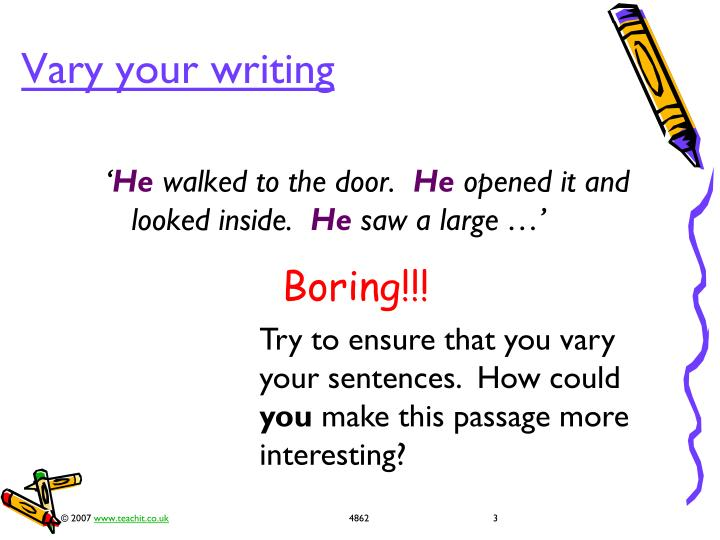 Vary your writing