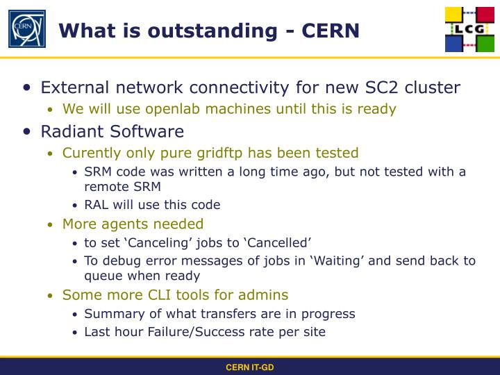 What is outstanding - CERN