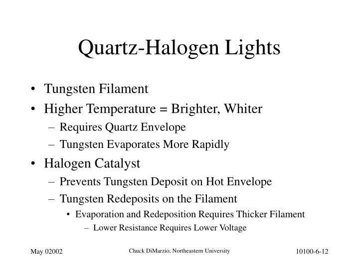 Quartz-Halogen Lights