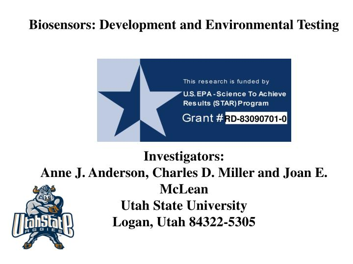 Biosensors: Development and Environmental Testing