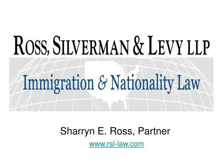 Sharryn e ross partner www rsl law com
