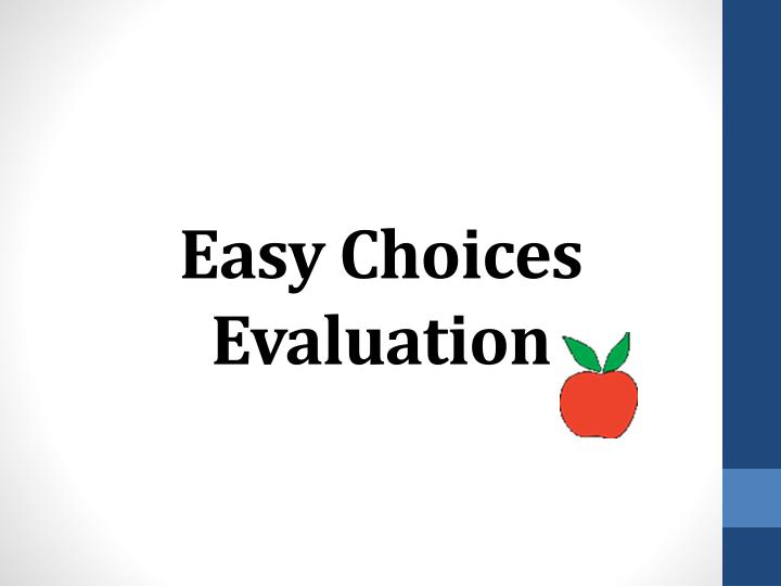 Easy Choices Evaluation