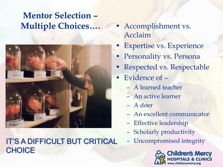 Mentor Selection – Multiple Choices….