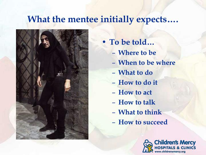 What the mentee initially expects….