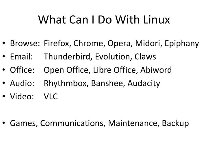 What Can I Do With Linux