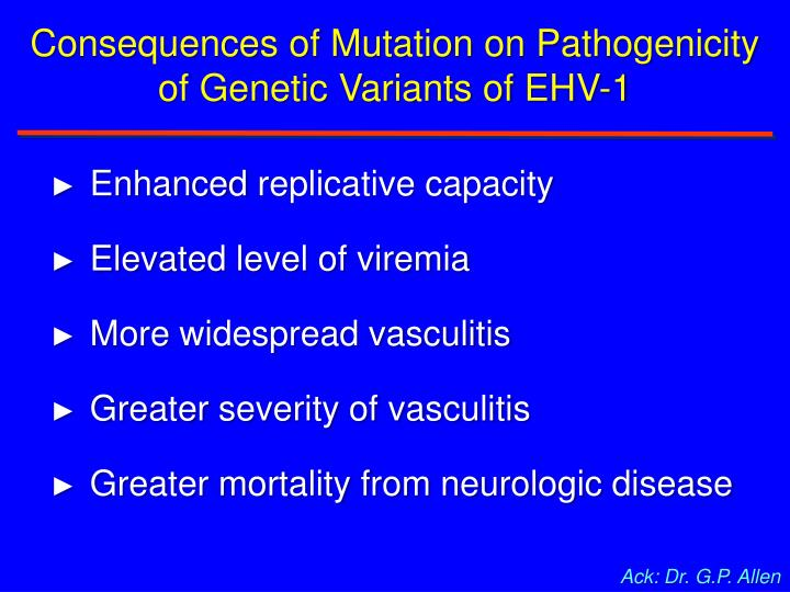 Consequences of Mutation on Pathogenicity of Genetic Variants of EHV-1