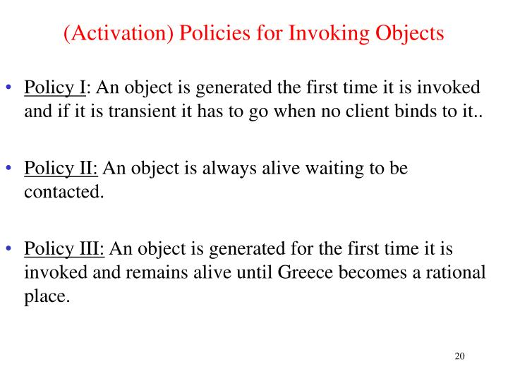 (Activation) Policies for Invoking Objects