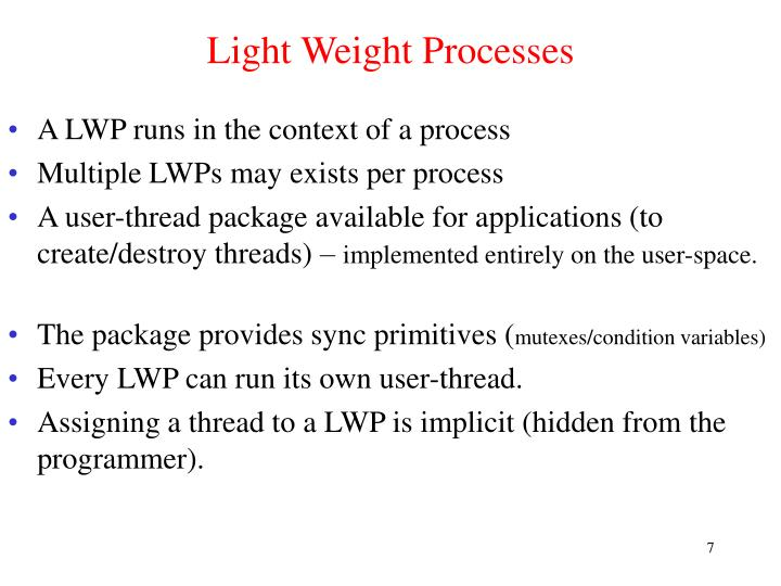 Light Weight Processes