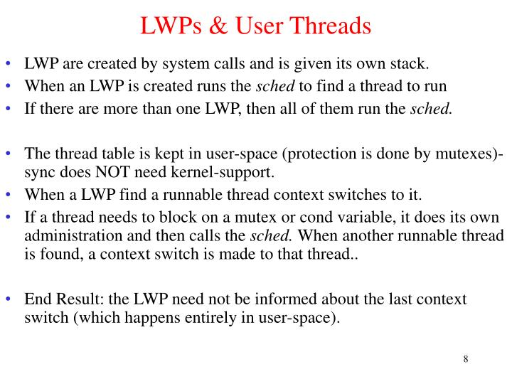 LWPs & User Threads