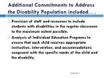 additional commitments to address the disability population included
