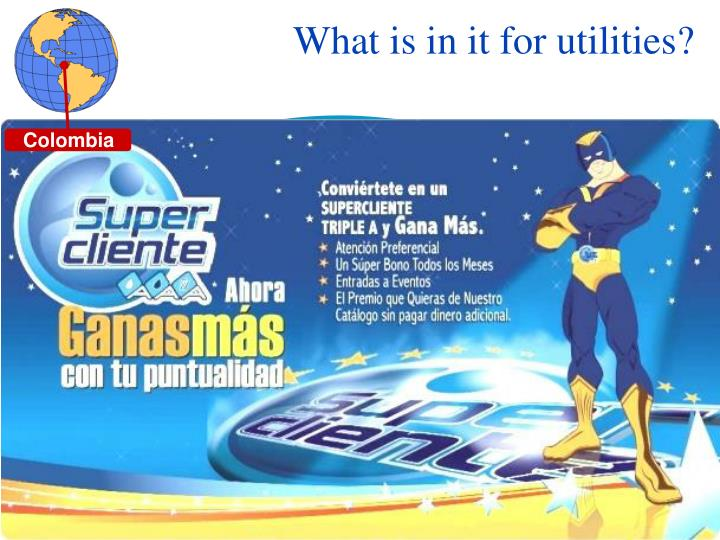 What is in it for utilities?