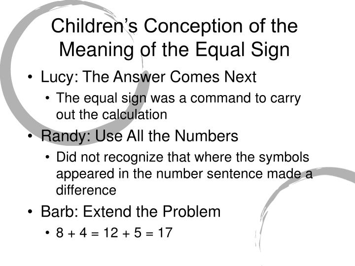 Children's Conception of the Meaning of the Equal Sign