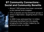 bt community connections social and community benefits