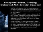 rwe npower s science technology engineering maths education engagement