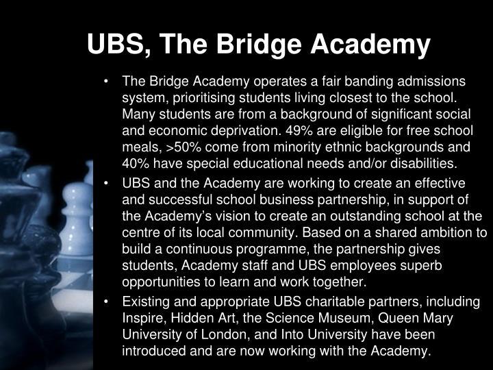 UBS, The Bridge Academy