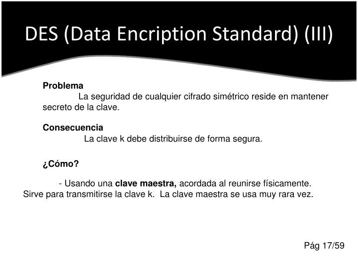 DES (Data Encription Standard) (III)