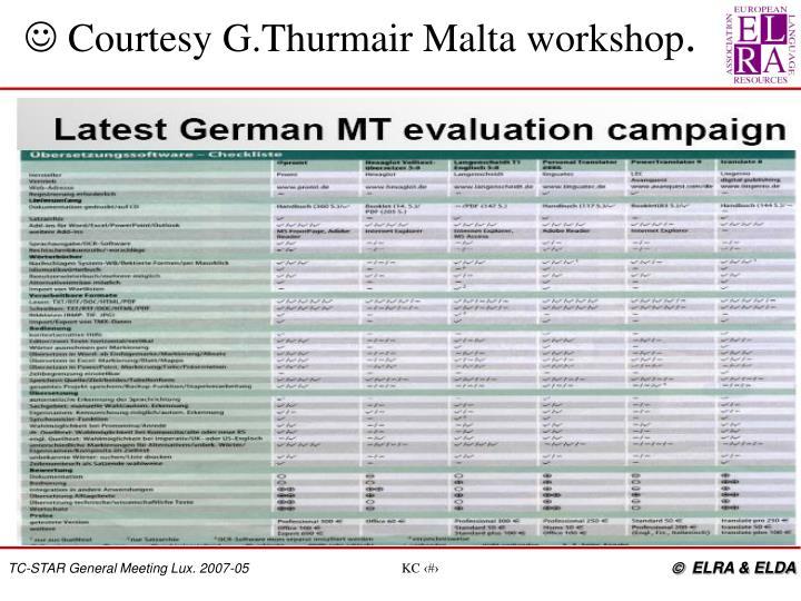  Courtesy G.Thurmair Malta workshop