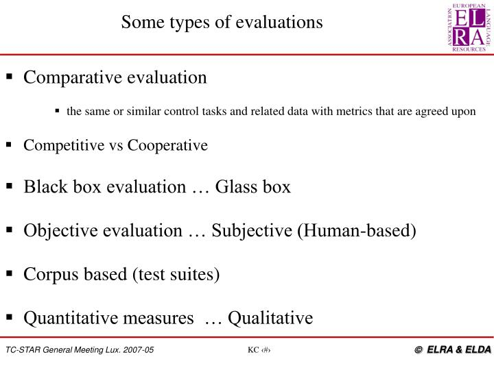 Some types of evaluations