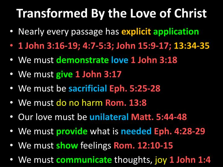 Transformed By the Love of Christ