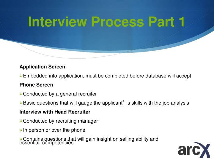 Interview Process Part 1