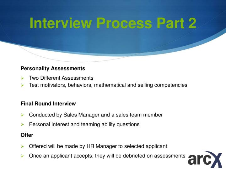 Interview Process Part 2
