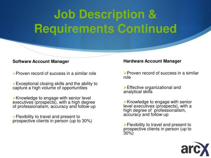 Job Description & Requirements Continued