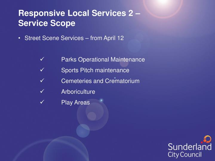 Responsive Local Services 2 –