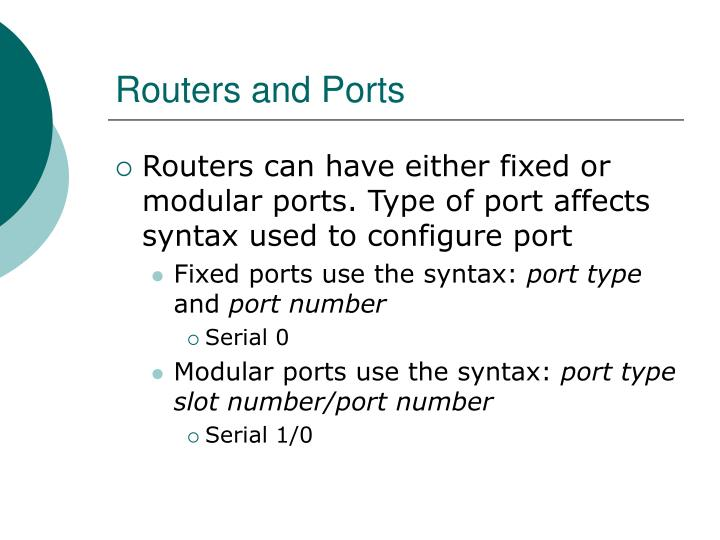Routers and Ports