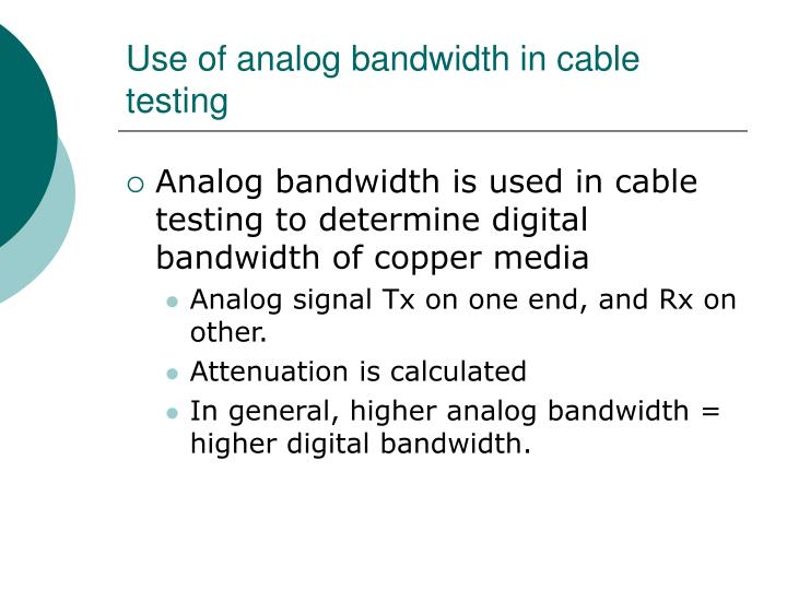 Use of analog bandwidth in cable testing