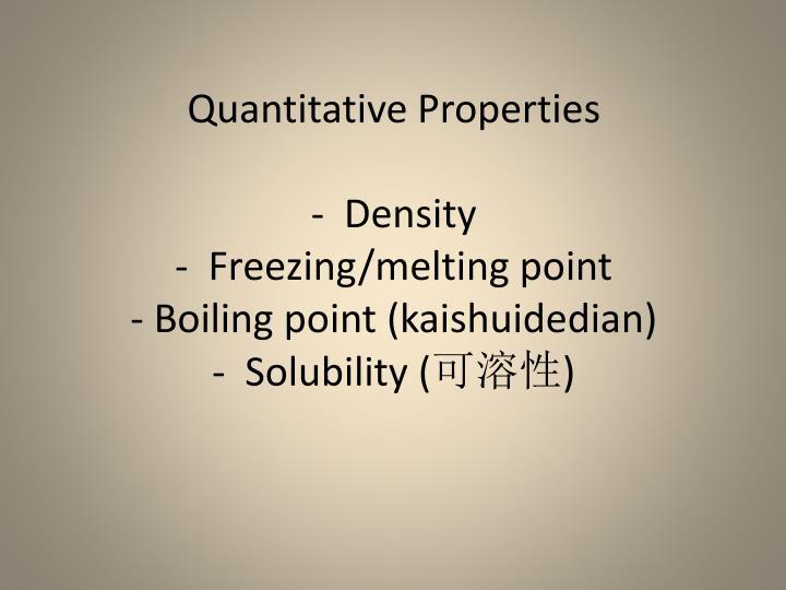 Quantitative Properties