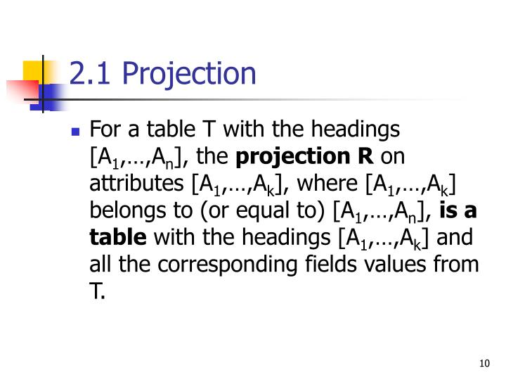 2.1 Projection