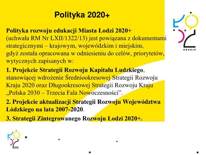 Polityka 2020+