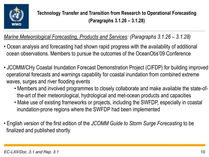 Technology Transfer and Transition from Research to Operational Forecasting