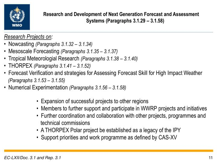 Research and Development of Next Generation Forecast and Assessment Systems (Paragraphs 3.1.29 – 3.1.58)