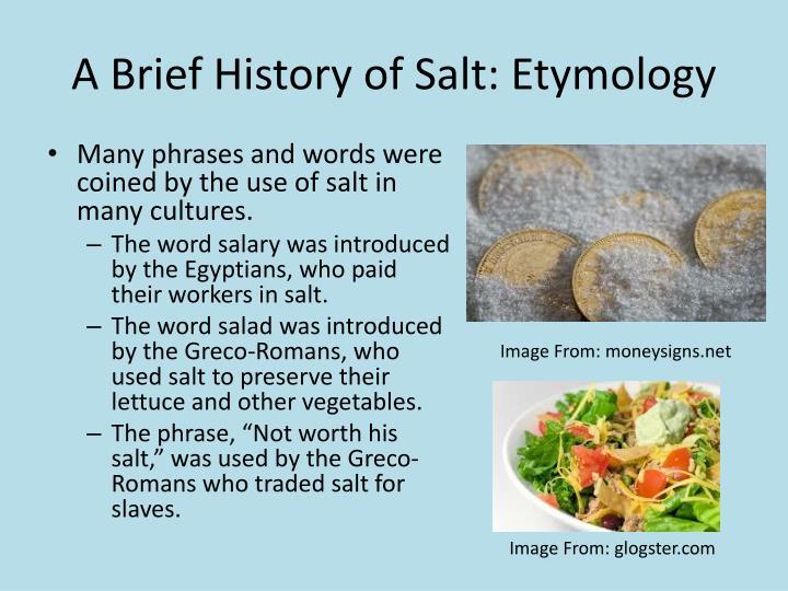 A Brief History of Salt: Etymology