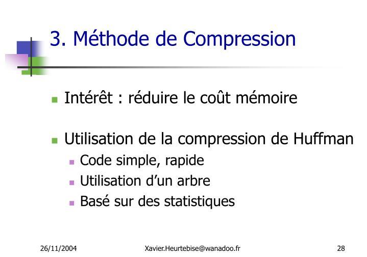 3. Méthode de Compression
