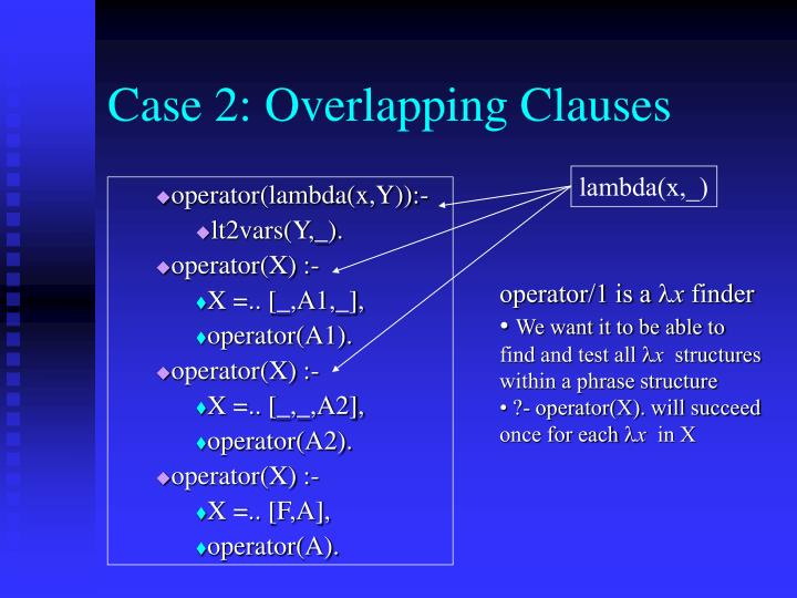 Case 2: Overlapping Clauses