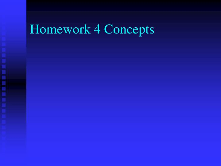 Homework 4 Concepts