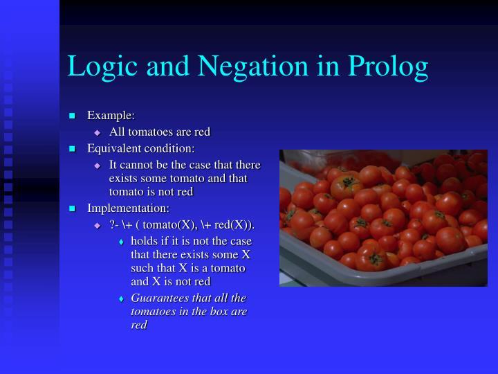 Logic and Negation in Prolog
