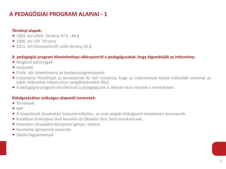 A PEDAGÓGIAI PROGRAM ALAPJAI - 1