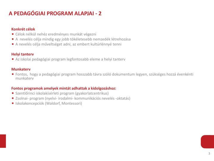 A PEDAGÓGIAI PROGRAM ALAPJAI - 2