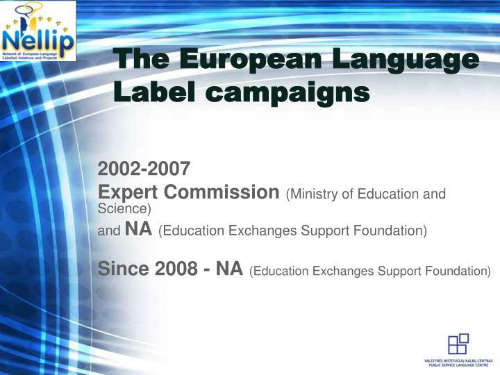 The European Language Label campaigns