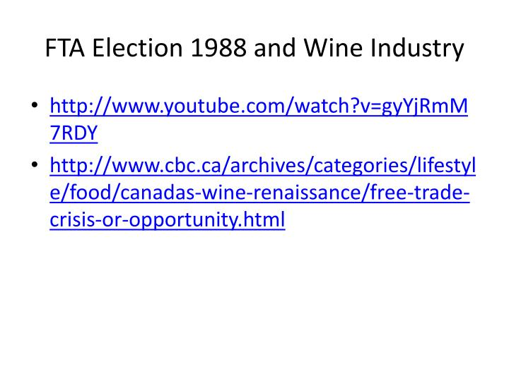 FTA Election 1988 and Wine Industry
