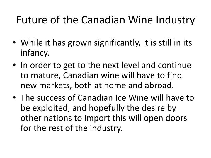 Future of the Canadian Wine Industry