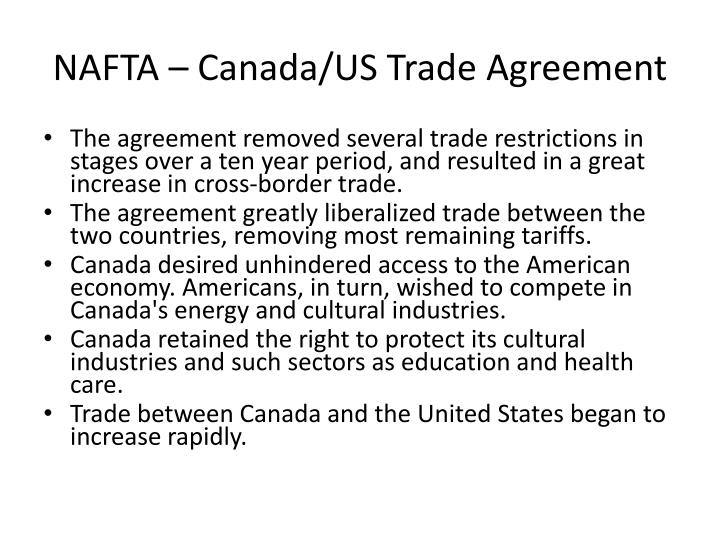 NAFTA – Canada/US Trade Agreement
